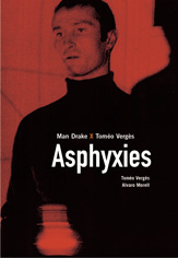Asphyxies - Graphisme ©Olivier Marboeuf - Photo ©Daniel-Levy